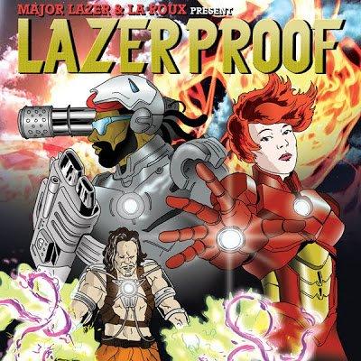 Major Lazer & La Roux – LAZERPROOF (Mixtape)