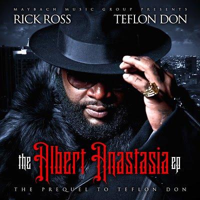 Rick Ross – The Albert Anastasia EP