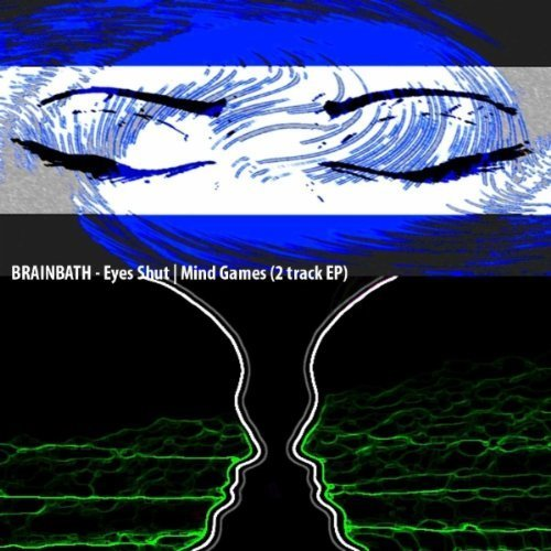 Brainbath – Eyes Shut