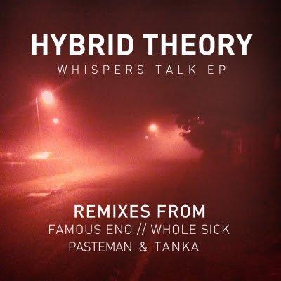 Hybrid Theory – Whispers Talk EP