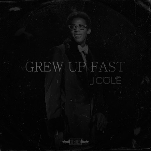 J.Cole – Grew Up Fast
