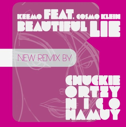 Keemo Feat. Cosmo Klein – Beautiful Lie (Chuckie, Ortzy and Nico Hamuy)