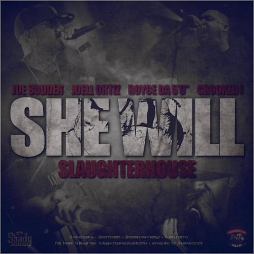 Slaughterhouse – She Will (Freestyle)