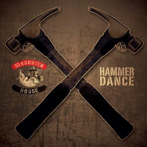 Slaughterhouse – Hammer Dance