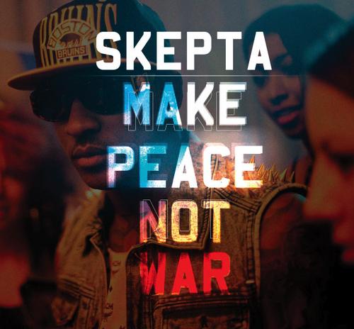 Skepta – Make Peace Not War (Radio Rip)