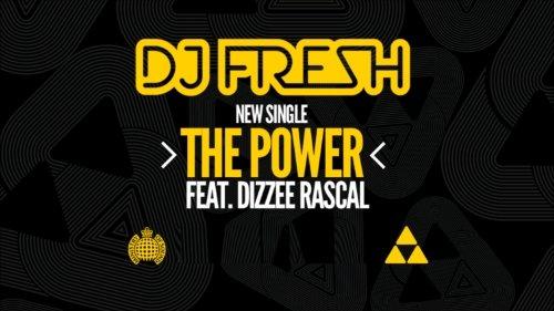 DJ Fresh ft Dizzee Rascal – The Power
