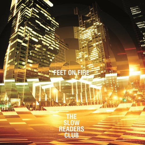 The Slow Readers Club – Feet On Fire (VIdeo)