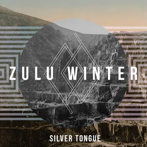 Zulu Winter – Silver Tongue