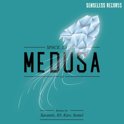 Space, Ladies – Medusa