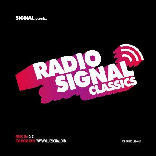 DJ C – Radio Signal Classics (Mix)
