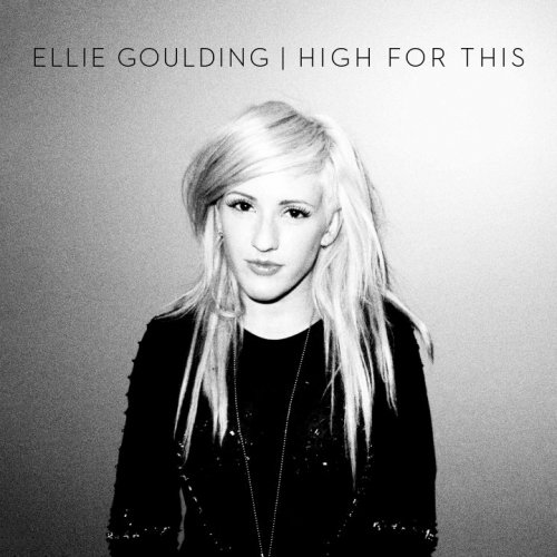 Ellie Goulding – High For This (The Weeknd Cover)