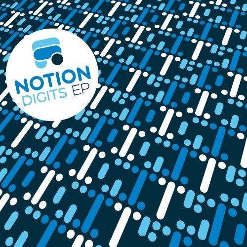 Notion – Digits EP