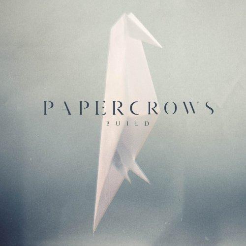 Paper Crows – Build EP Videos