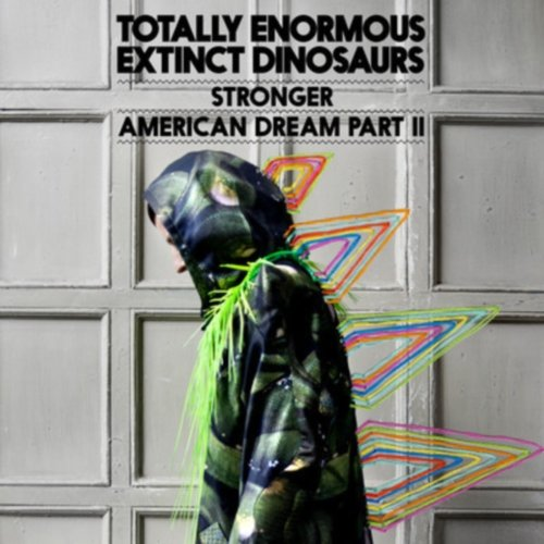 Totally Enormous Extinct Dinosaurs – Stronger