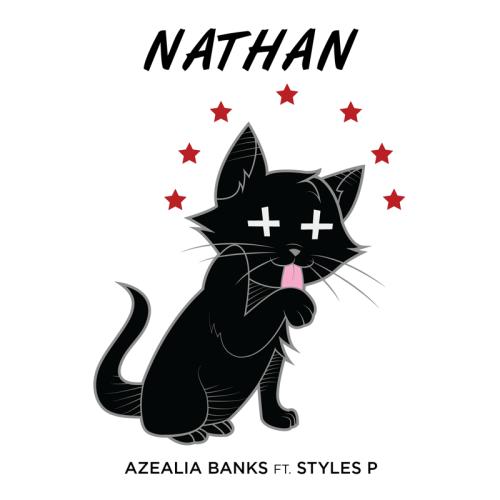 Azealia Banks – Nathan feat. Styles P