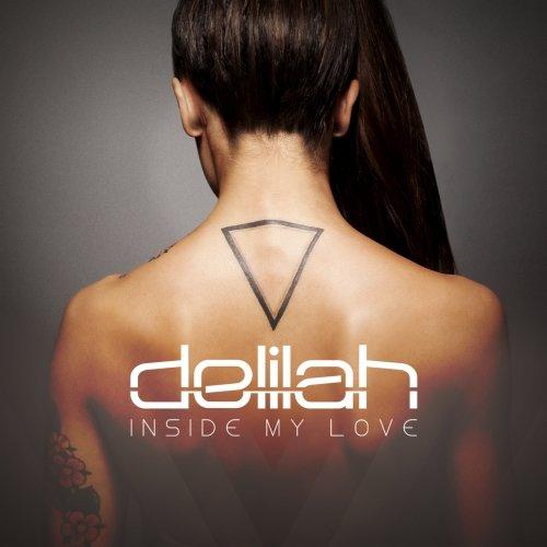 Delilah – Inside My Love