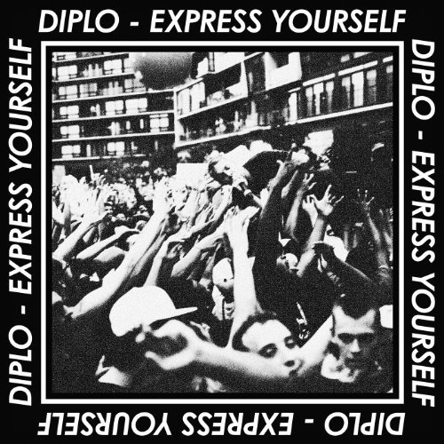 Diplo – Express Yourself EP