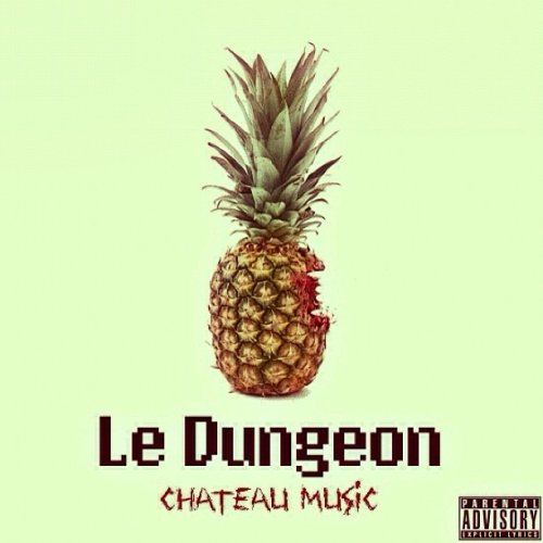 He Met Her – Le Dungeon: Chateau Music (Mixtape)