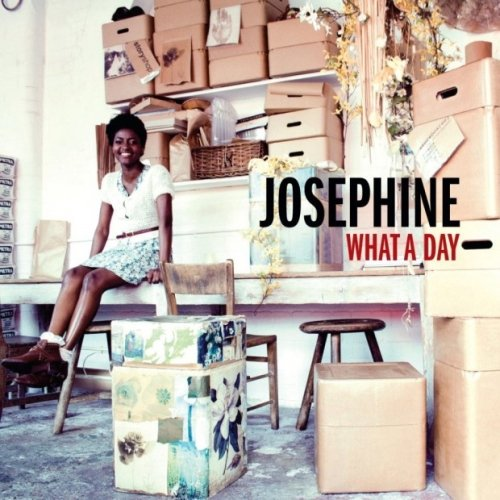 Josephine – What A Day