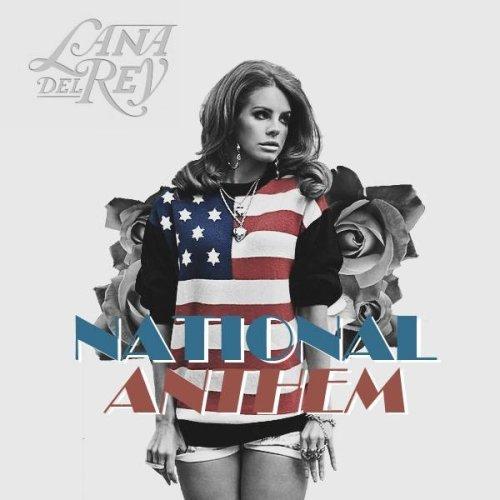 Lana Del Rey – National Anthem