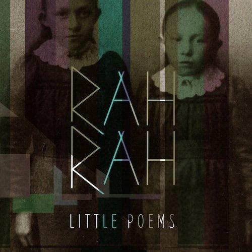 Rah Rah – Little Poems