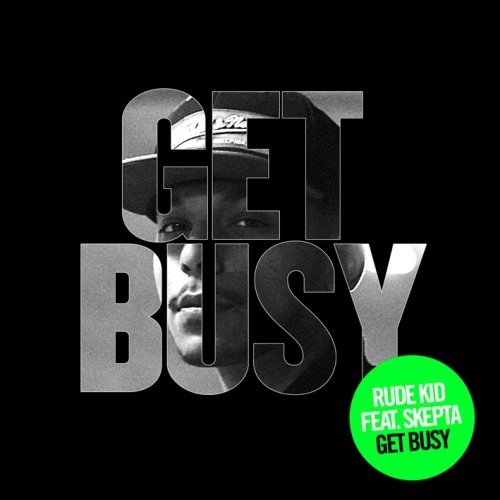 Rude Kid – Get Busy (Funkystepz Loveshy Vocal Mix)