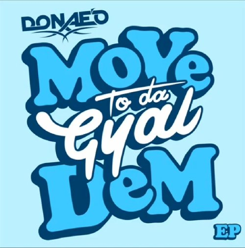 Donaeo ft Terri Walker, Mz Bratt, Lady Leshurr & Lioness – Move To Da Gyal Dem (Remix)