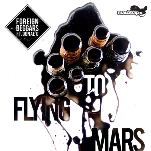 Foreign Beggars ft Donae'o – Flying to Mars (12th Planet's Martian Trapstep Remix)