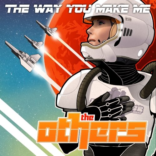 The Others – The Way You Make Me (Video)