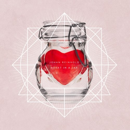 Johan Reinhold – Heart In A Jar