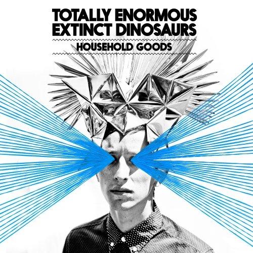 Totally Enormous Extinct Dinosaurs – Household Goods (Zeds Dead Remix)