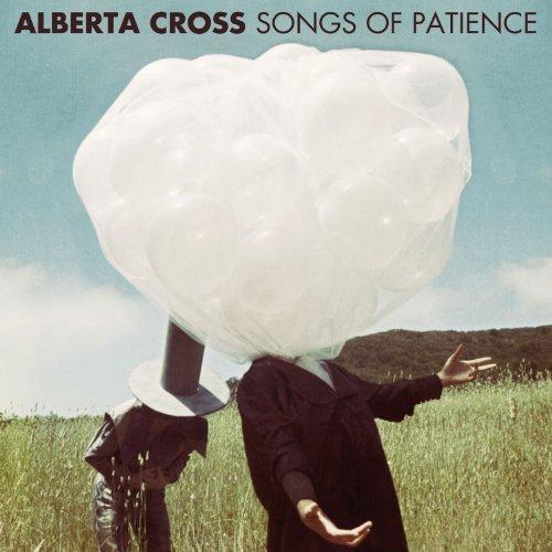 Alberta Cross – Songs of Patience (Preview)