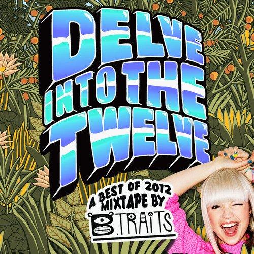 B.Traits – Best of 2012 (Mixtape)