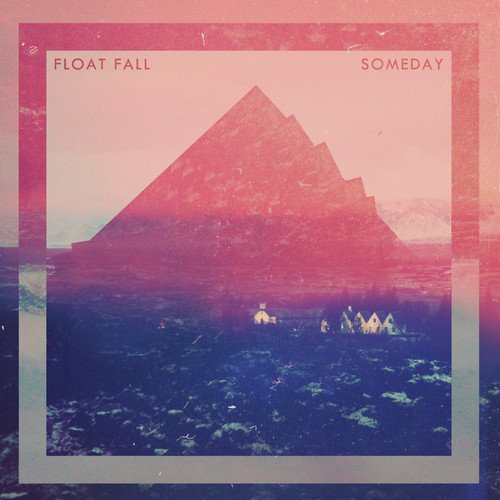 Float Fall – Somebody