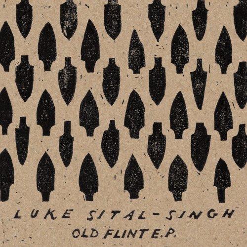 Luke Sital-Singh – Old Flint EP
