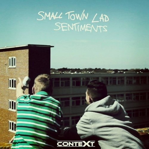 Context – Small Town Lad Sentiments (Video)