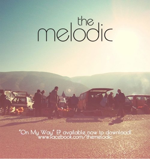 The Melodic – On My Way EP