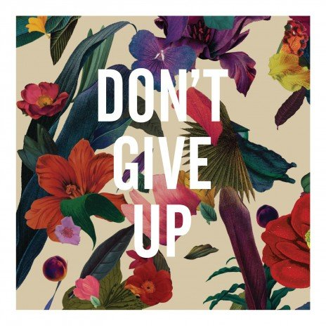 Washed Out – Don't Give Up