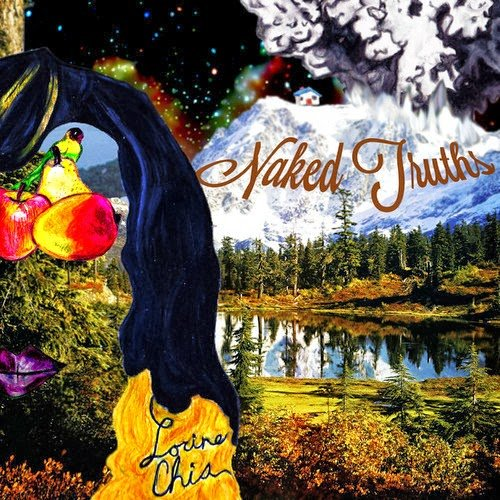 Lorine Chia – Naked Truth's (Full Album Stream)