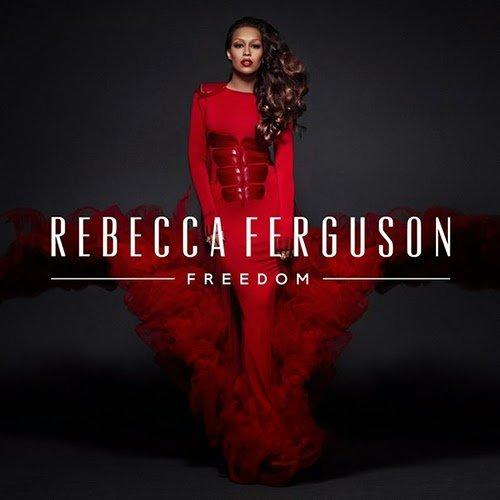 Rebecca ferguson – Freedom (Album Sampler)