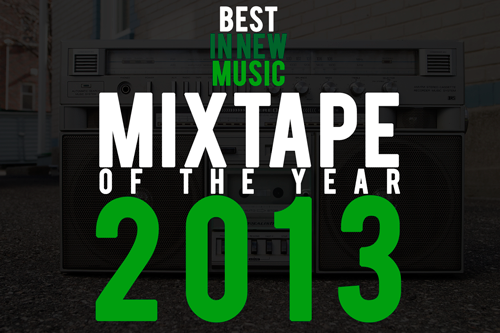 Mixtape of The Year 2013