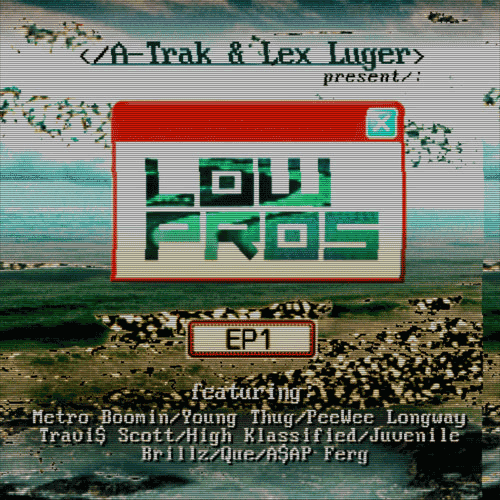 A-Track & Lex Luger – Low Pros (EP)