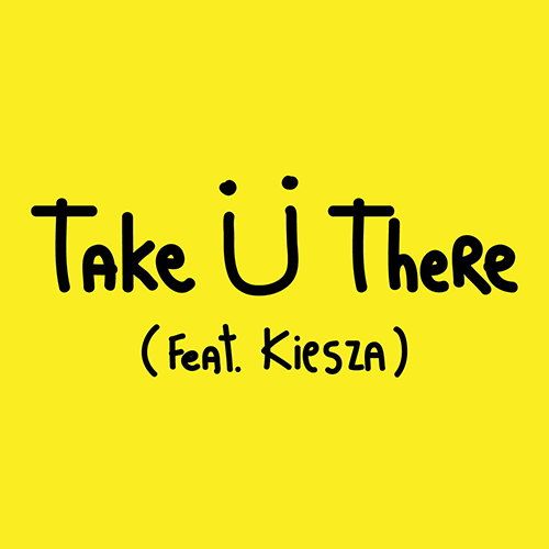 Jack Ü (Diplo and Skrillex) – Take Ü There (feat. Kiesza)