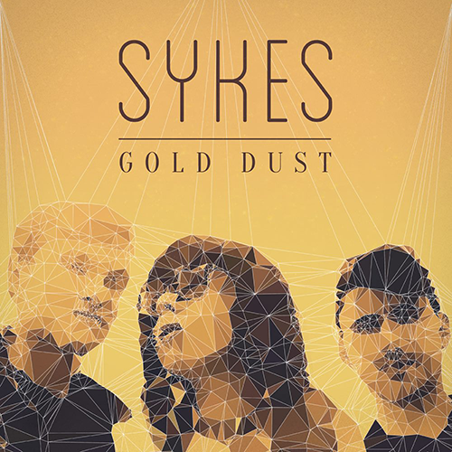 Highly Recommended: SYKES – Gold Dust EP