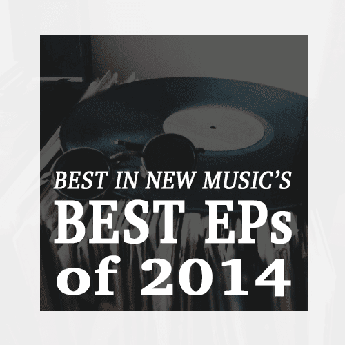 Best EPs of 2014