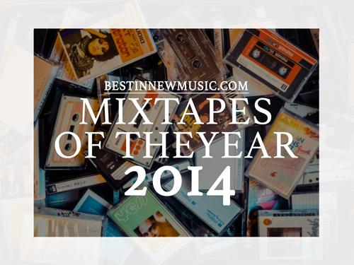 Best Mixtapes of 2014