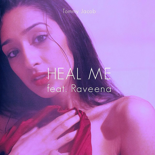 Tommy Jacob – Heal Me (ft. Raveena)