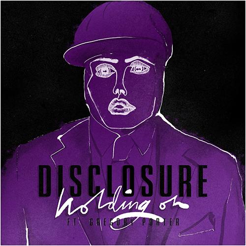 Disclosure – Holding On (ft. Gregory Porter)