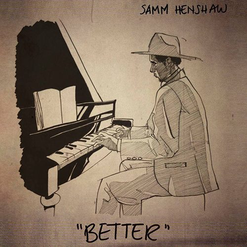 Highly Recommended: Samm Henshaw – Better