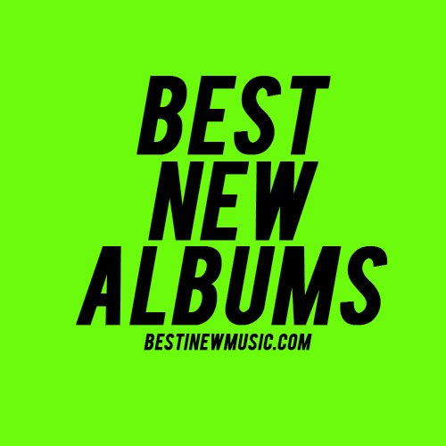 Best New Albums – Week 8 2017